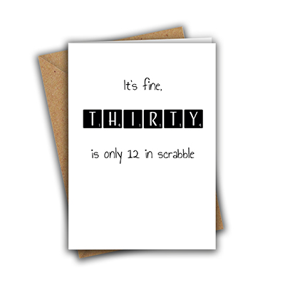 It's Fine, Thirty is Only 12 in Scrabble Funny 50th Recycled Birthday Card