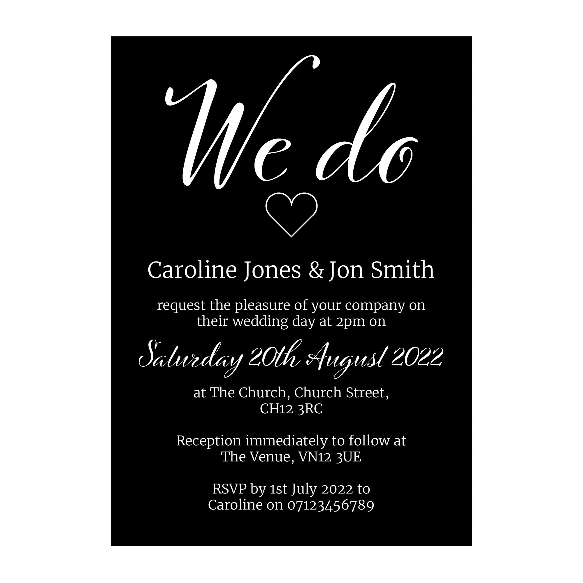 Black with White Ink We Do Wedding Invitations