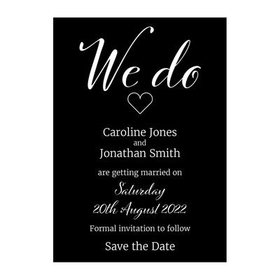 Black with White Ink We Do Save the Date Cards