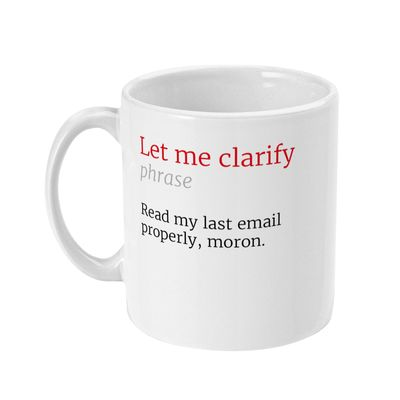 Let Me Clarify Honest Definition Funny Office 11oz Mug