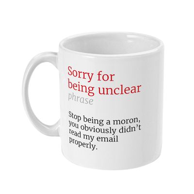 Sorry for Being Unclear Honest Definition Funny Office 11oz Mug