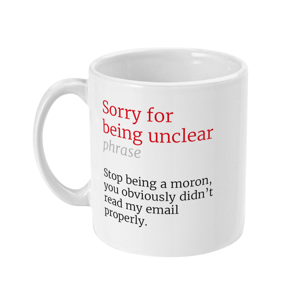 Sorry for Being Unclear Honest Definition Funny Office Teacher 11oz Mug