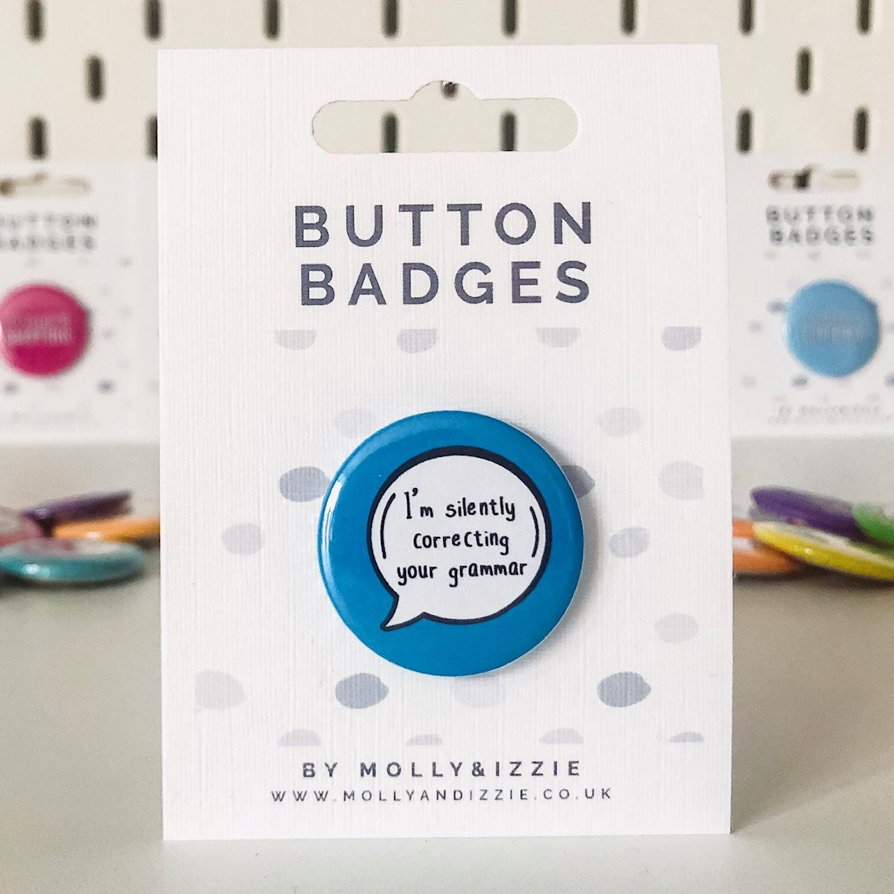 by Molly & Izzie I'm Silently Correcting Your Grammar Button Badge