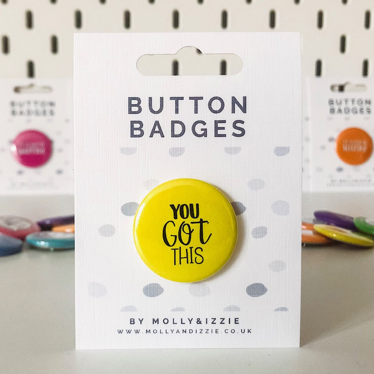 by Molly & Izzie You Got This Button Badge
