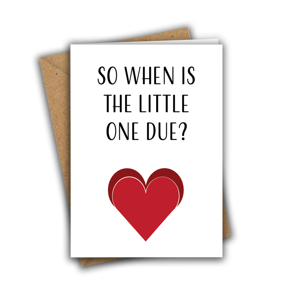 So When Is The Little One Due Funny Engagement A5 Greeting Card