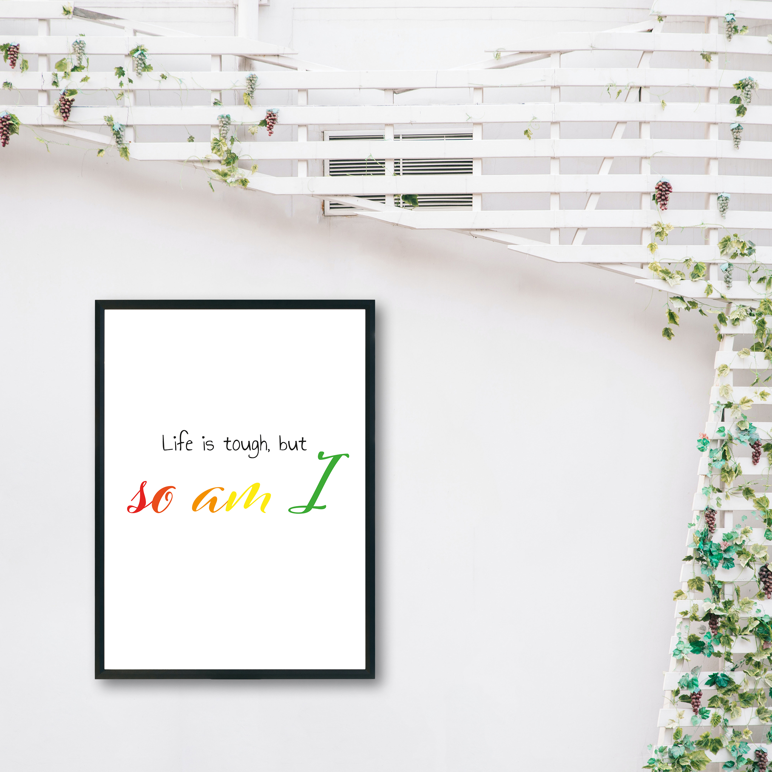 Life is Tough, But So Am I Rainbow Recycled Wall Print