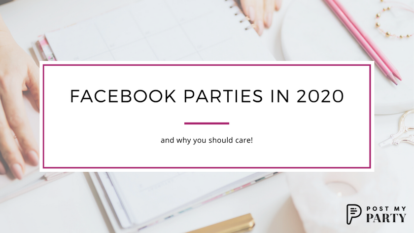 Why You Should Care About Facebook Parties In 2020