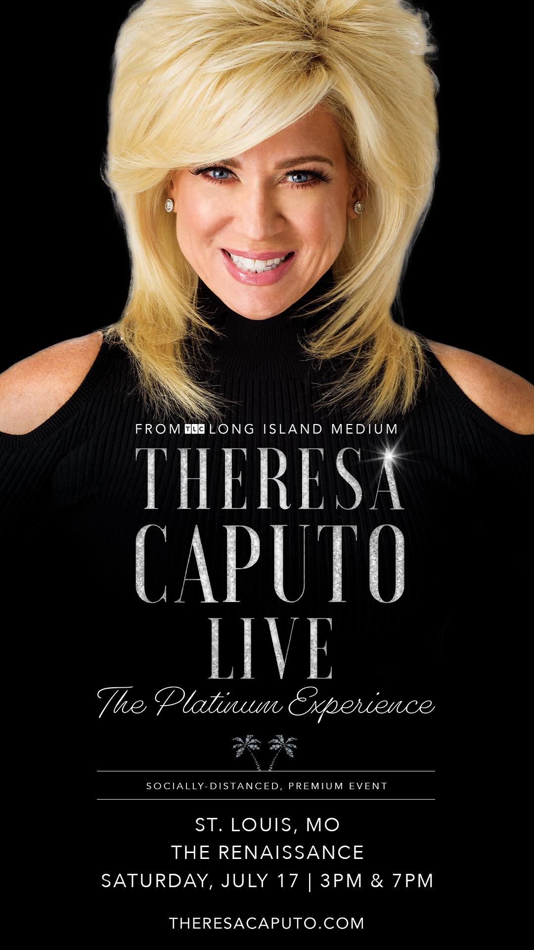 Poster image of Theresa Caputo. Theresa Caputo Live, The Platinum Experience. Socially Distanced, Premium Event.