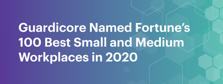 Guardicore Named One of 2020 Best Small and Medium Workplaces by Great Place to Work™ and FORTUNE