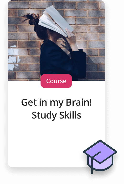 Upcoming Experiences. Course - Get in my brain! Study skills