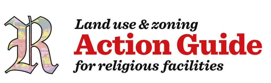 The Manhattan Borough President's Office and the NYU Wagner School of Public Service have written the Land Use & Zoning Action Guide for Religious Facilities.