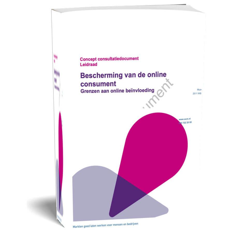 Autoriteit Consument & Markt (ACM) komt met leidraad bescherming online consument
