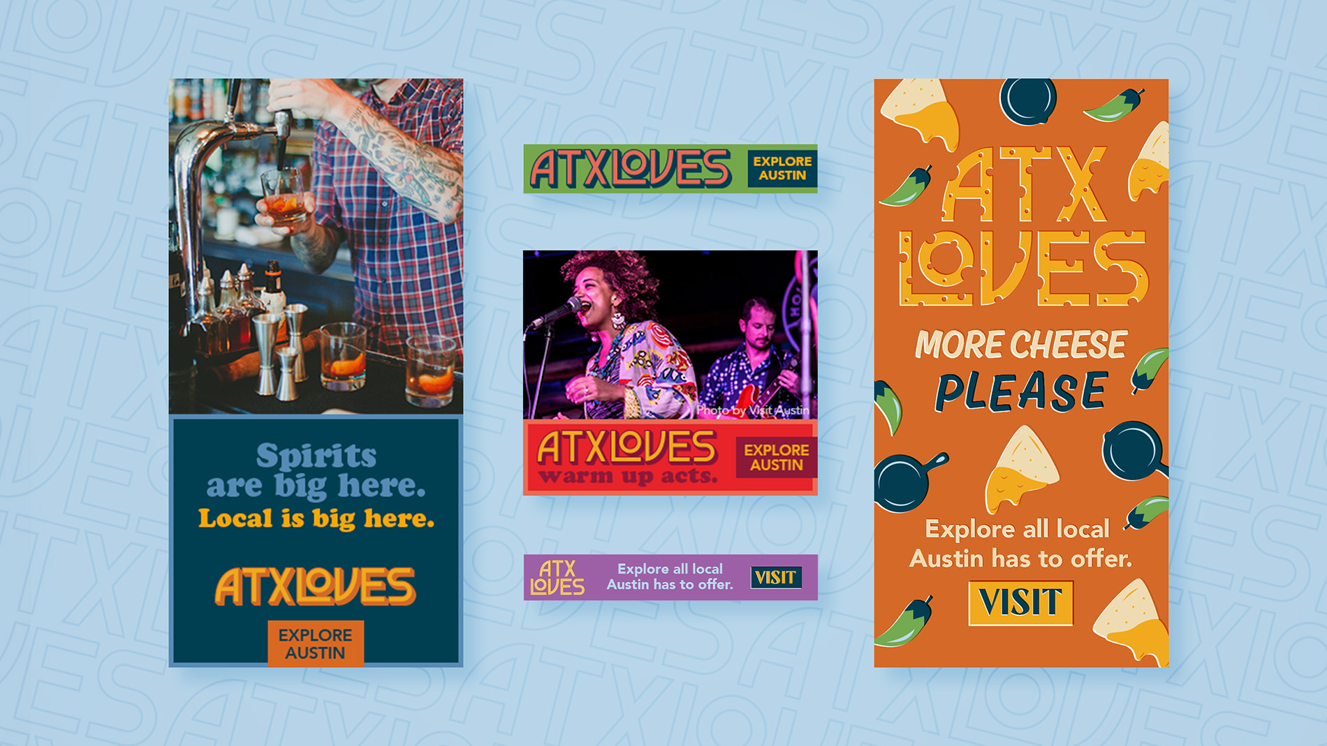 """A series of digital ads for ATXLoves that include slogans like """"Spirits are big here"""" and """"More cheese please."""""""