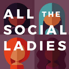 All the Social Ladies Podcast cover art image