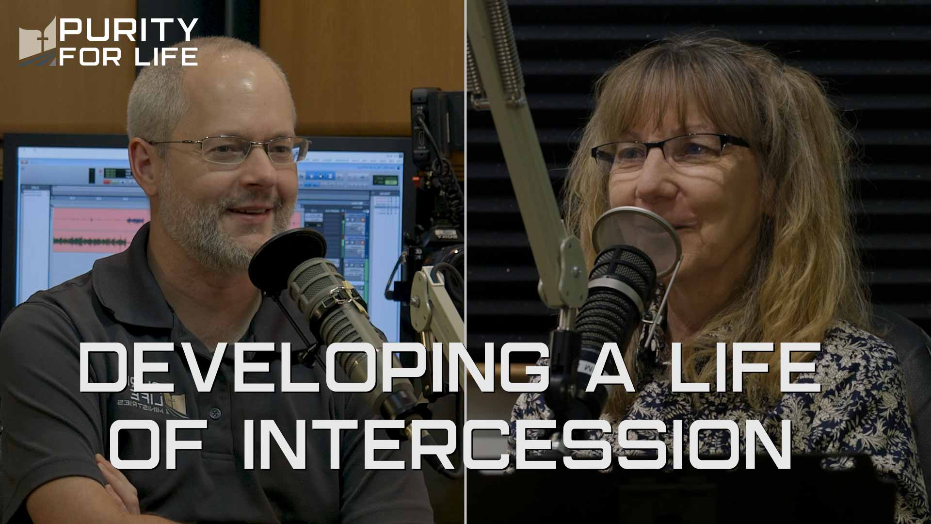 Purity for Life Video Segment - Developing a Life of Intercession