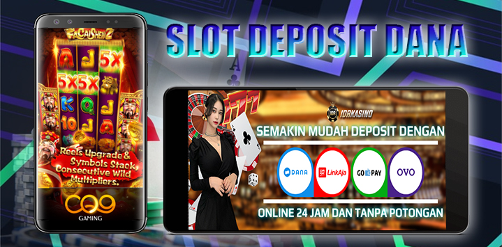 Slot Deposit Dana : Judi Slot Dana   Slot Via Dana   Judi Slot Deposit Via  Dana