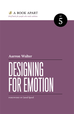 """""""Designing for Emotion"""" by Aarron Walter"""