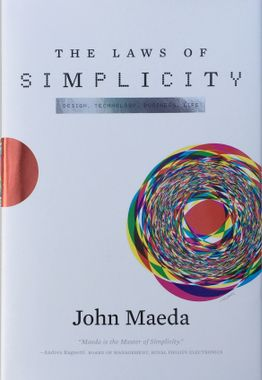 """""""The Laws of Simplicity"""" by John Maeda"""