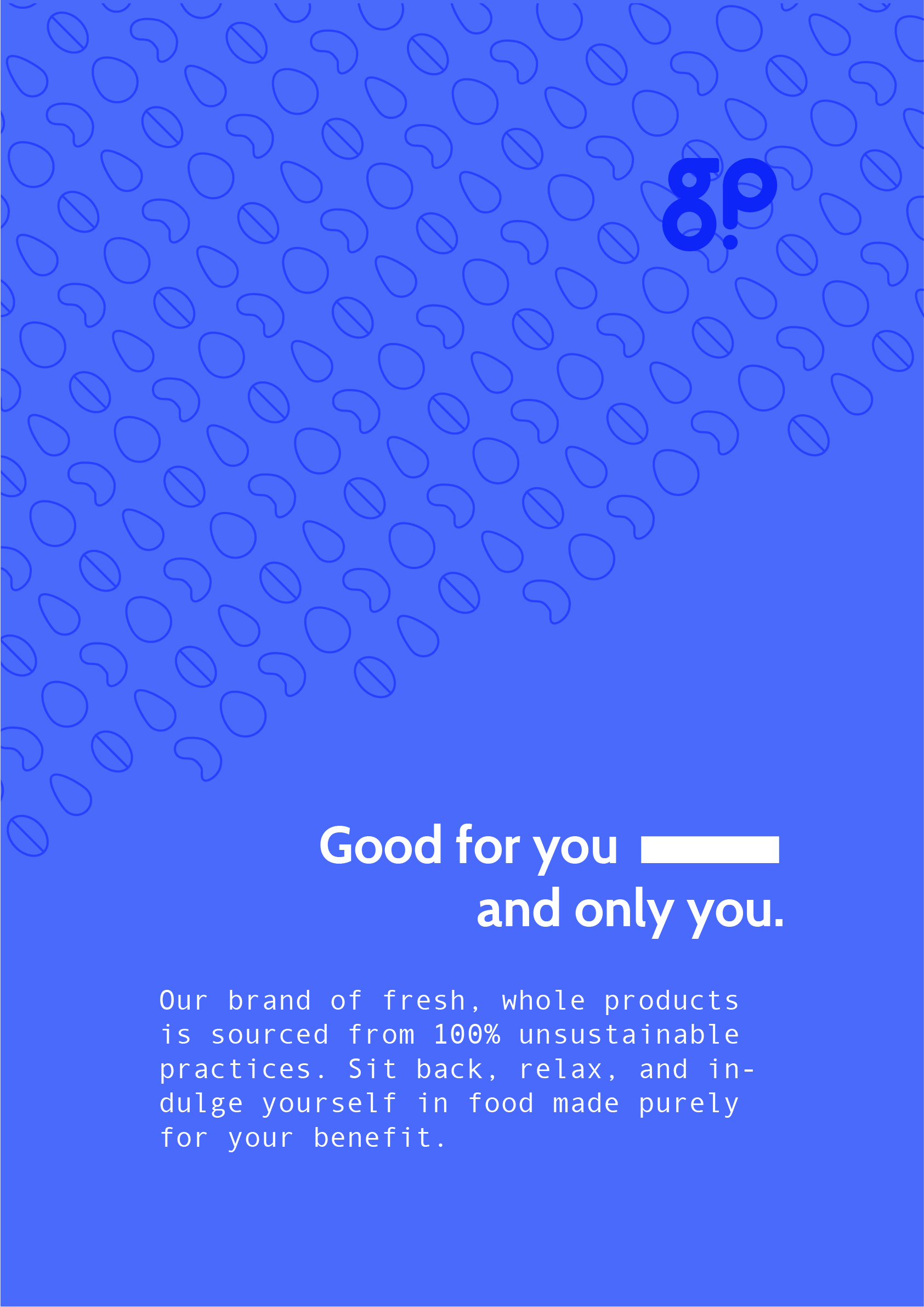 """A blue Guilty Pleasures promotional poster that says """"Good for you, and only you""""."""