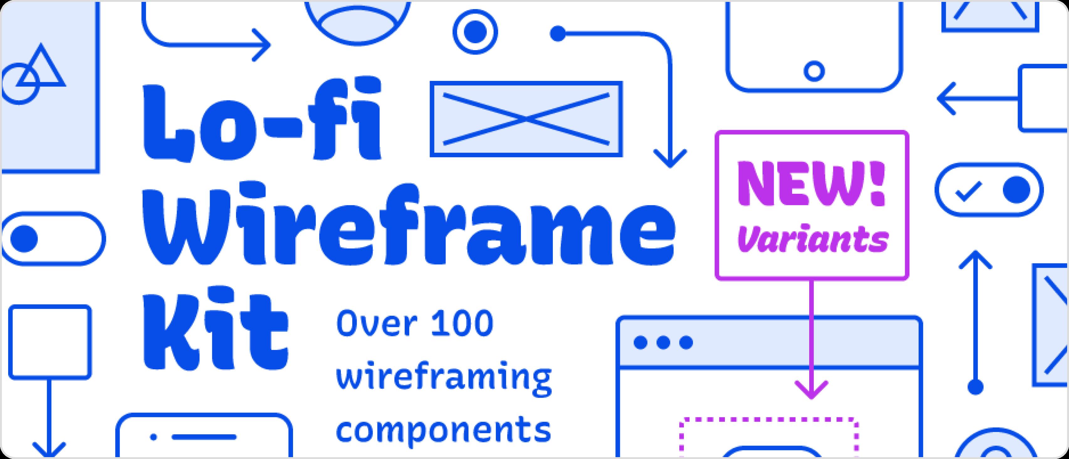 Lo-Fi Wireframe Kit text.