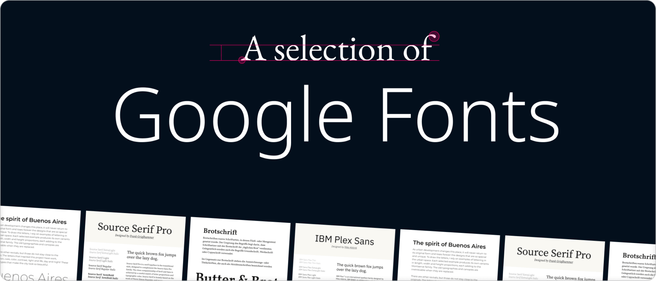 Text saying a selection of google fonts, with example fonts on black background.