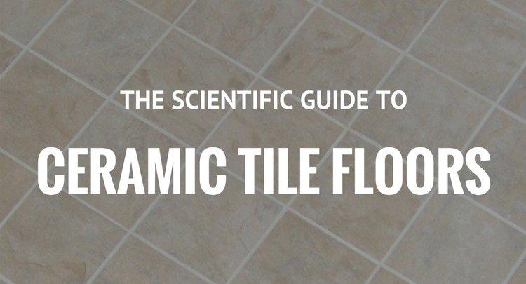 How To Clean Ceramic Tile Floors