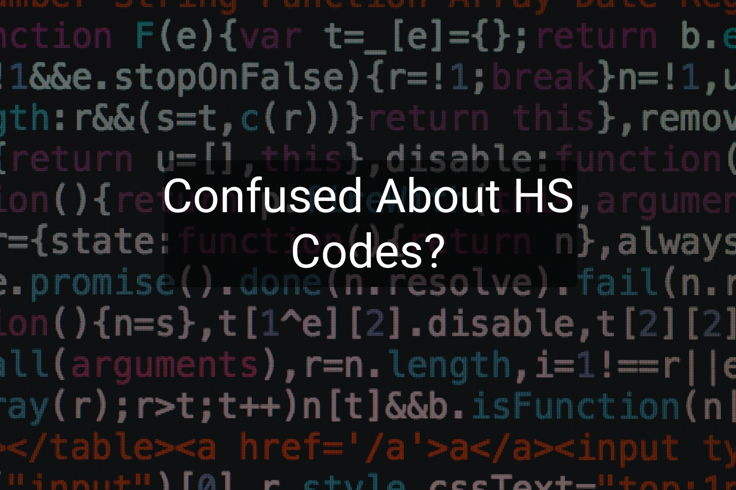Understanding the ABCs of Harmonized System (HS) Codes