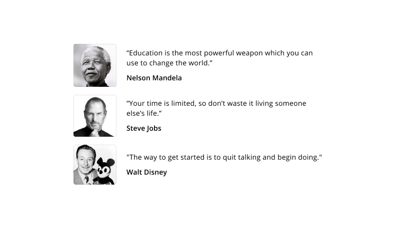 Quotes from Nelson Mandela, Steve Jobs, Walt Disney and more