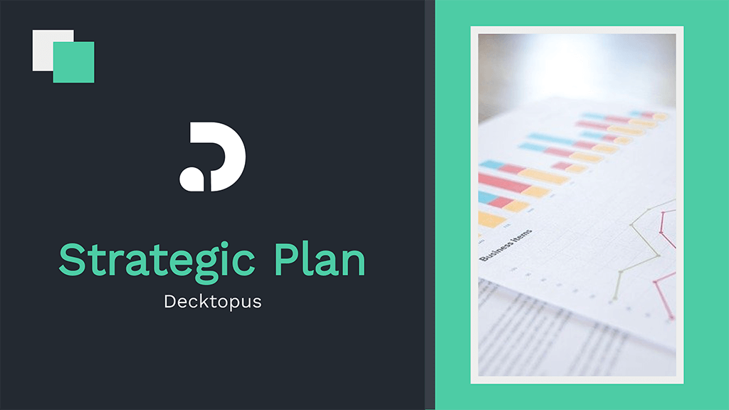 Deliver information on your customers, company values, goals & targets from the strategic plan, action items, overall strategy, KPIs, opportunities, and challenges.
