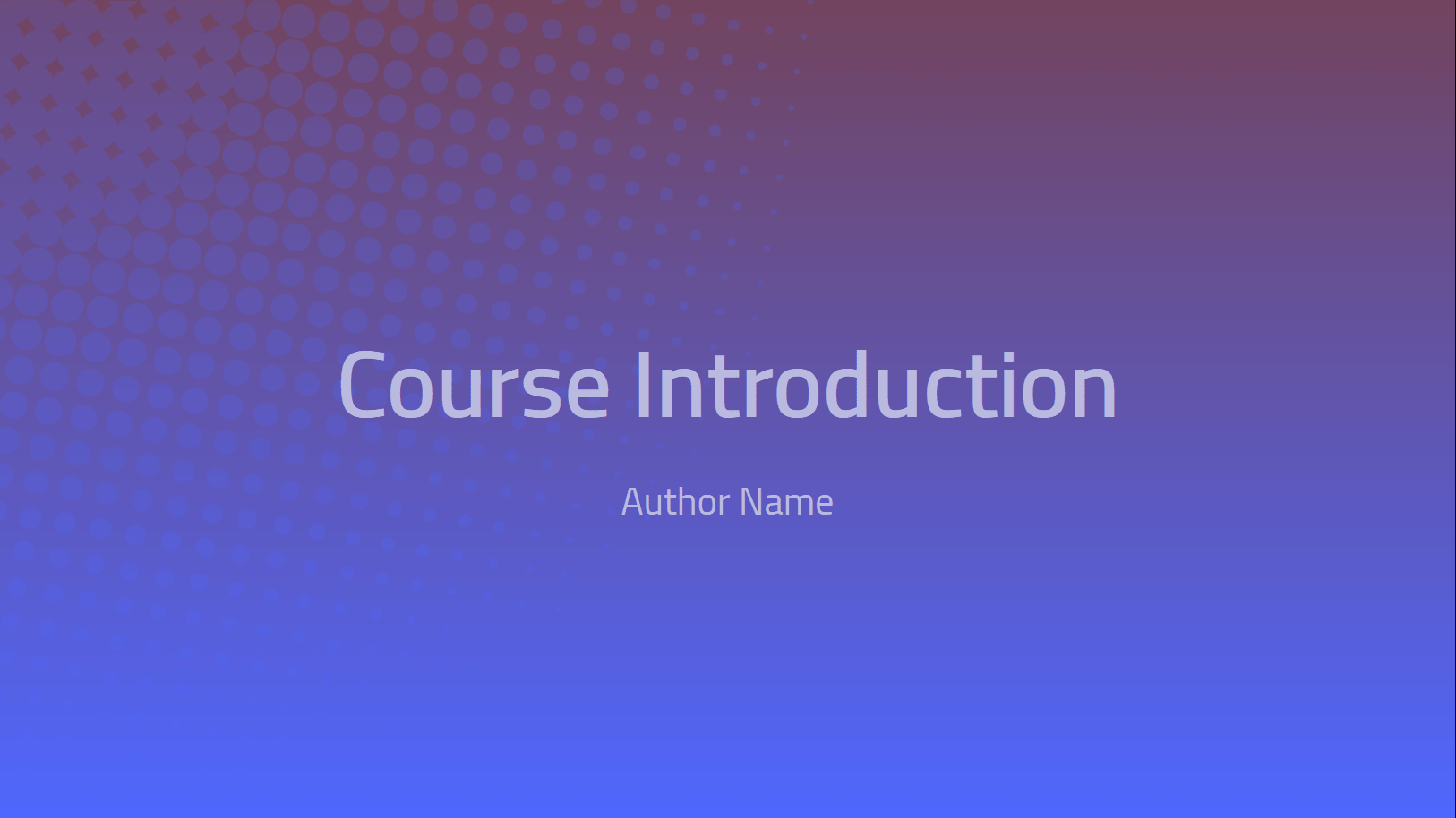 Course Introduction Template