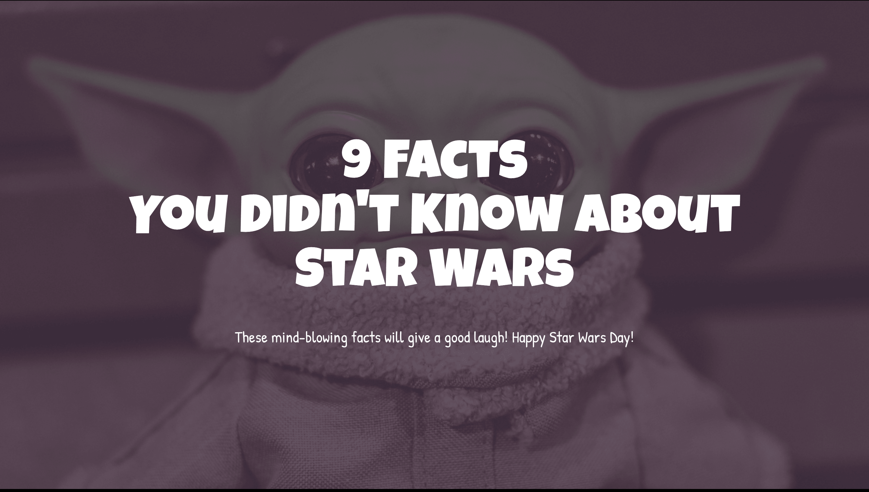 Share this deck with your friends and colleagues that are Star Wars fans for a while! We are sure there are some facts that they didn't know about! Challenge them to guess these facts!