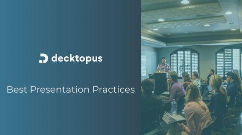 Best Presentation Practices