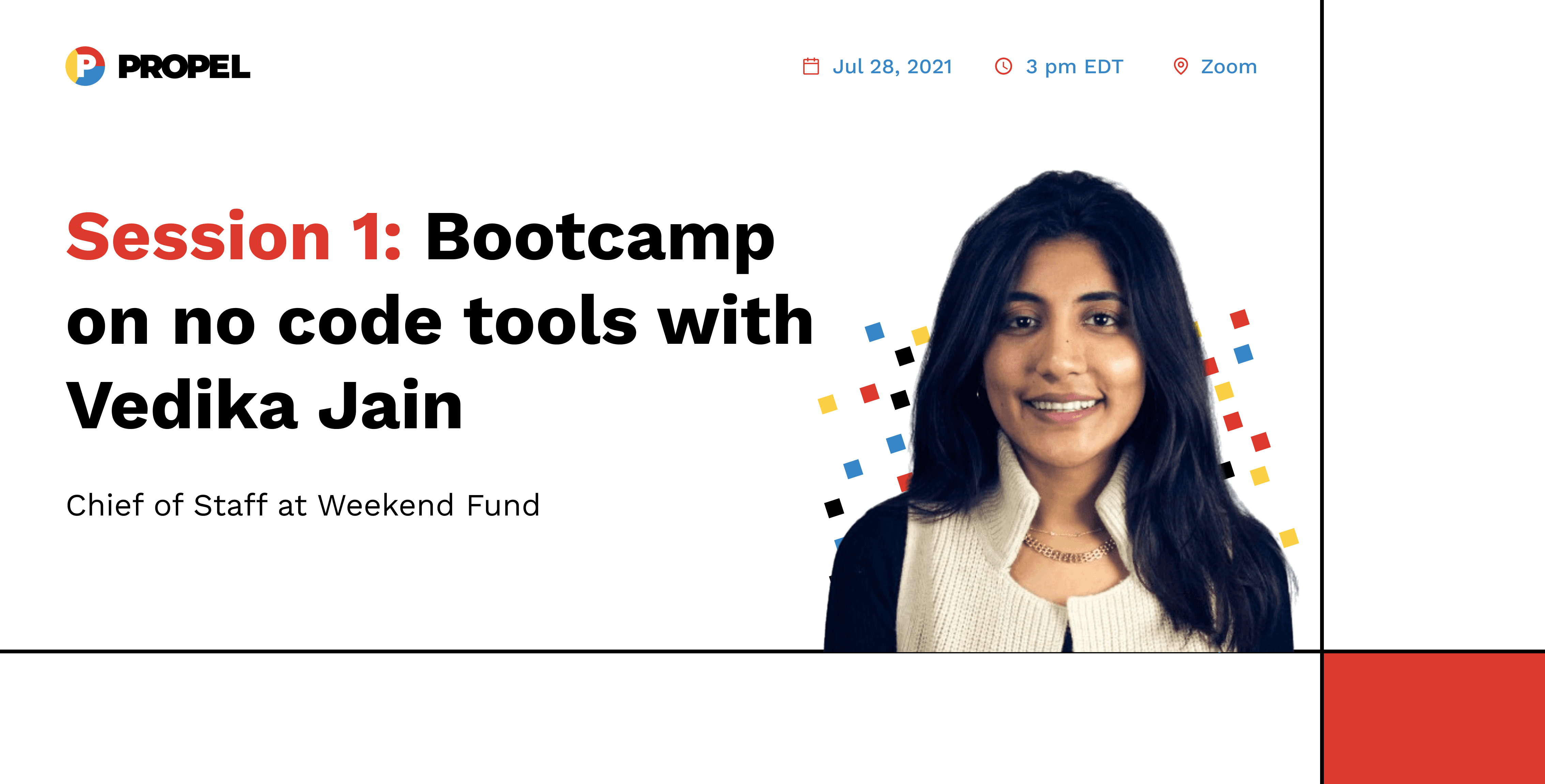 Session 1: Bootcamp on no code tools with Vedika Jain, Chief of Staff at Weekend Fund