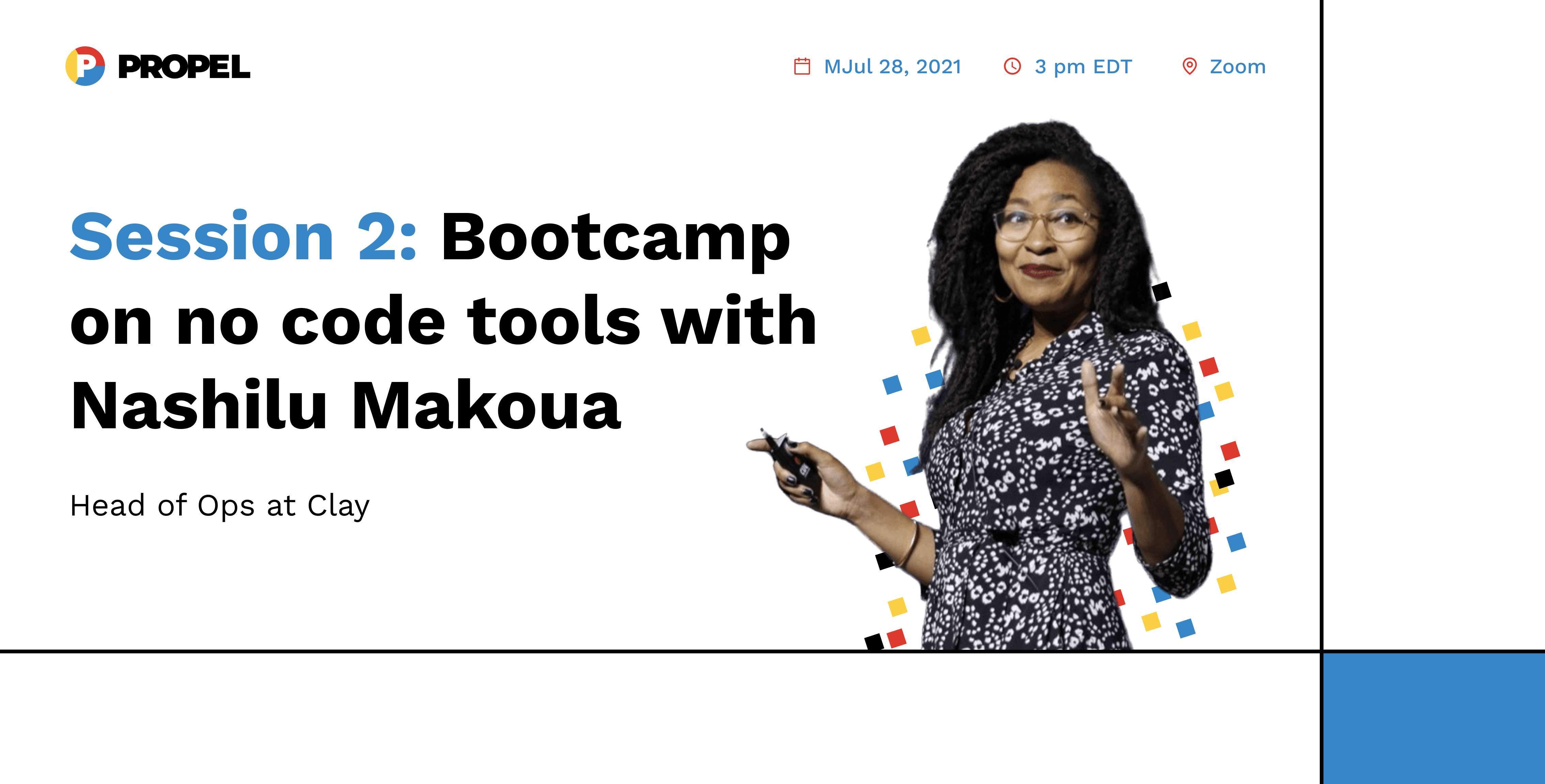 Session 2: Bootcamp on no code tools with Nashilu Makoua, Head of Ops at Clay