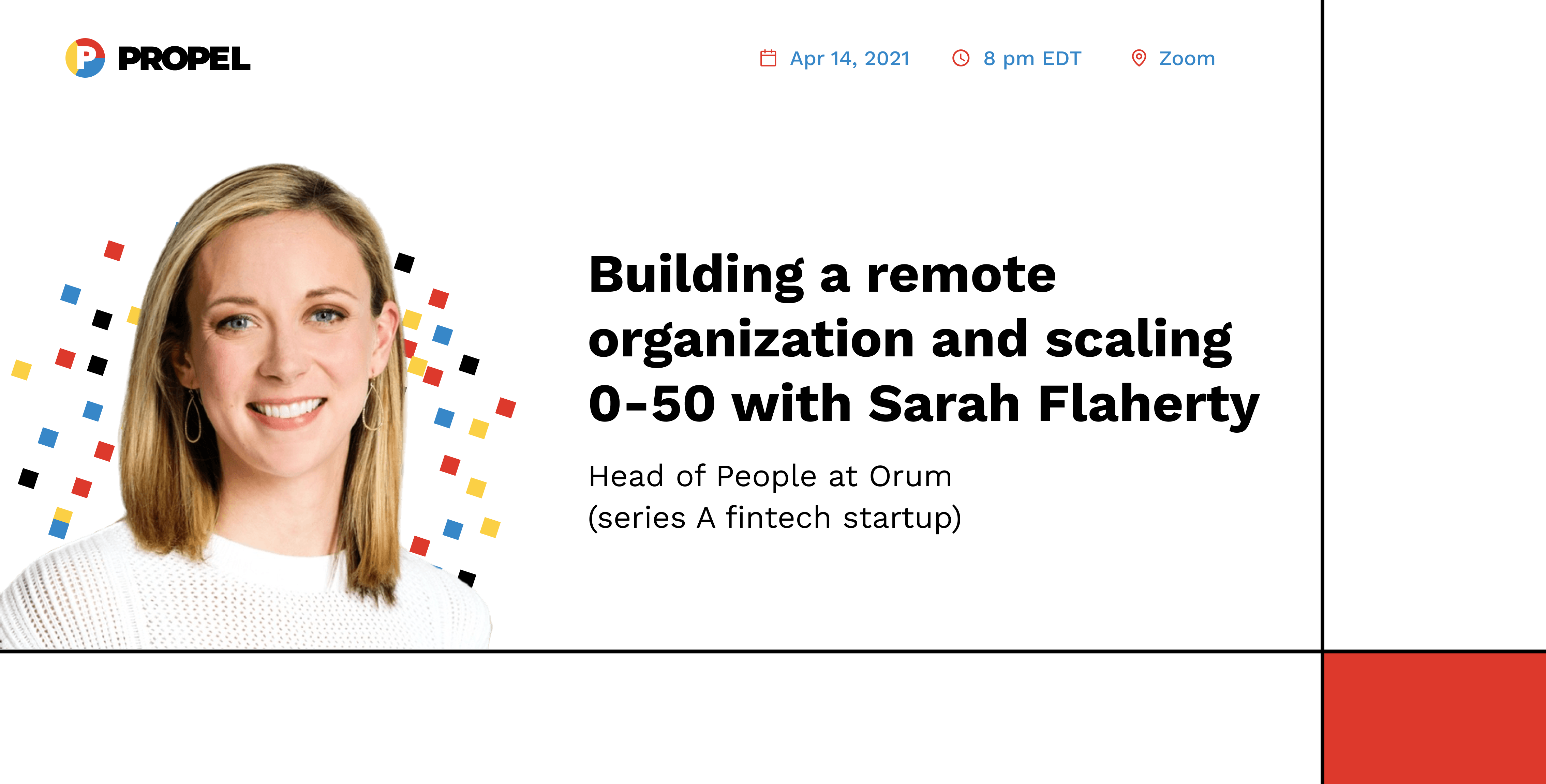 Building a remote organization and scaling 0-50 with Sarah Flaherty, Head of People at Orum (seed stage fintech)
