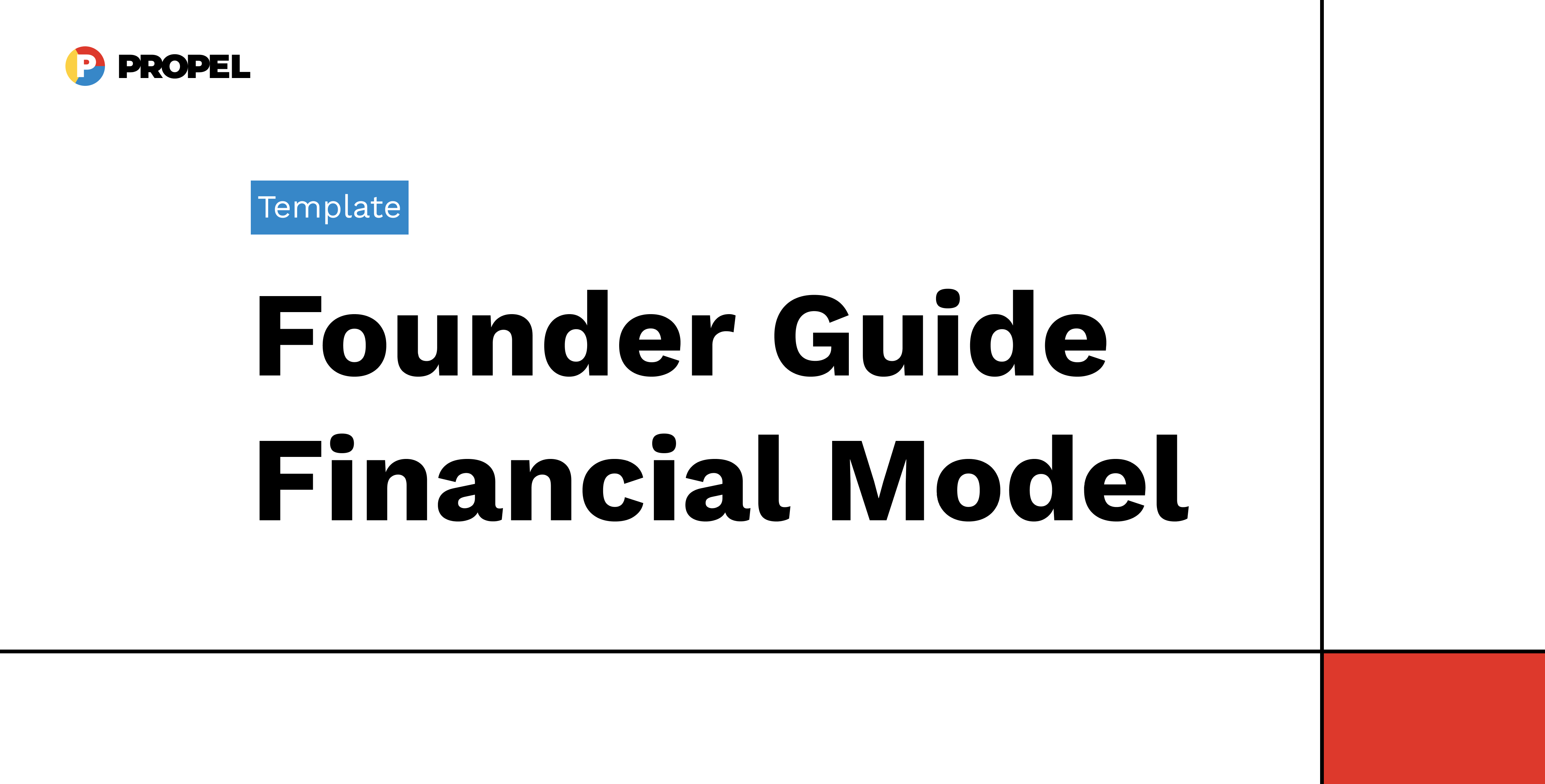 Founder Guide Financial Model - Template