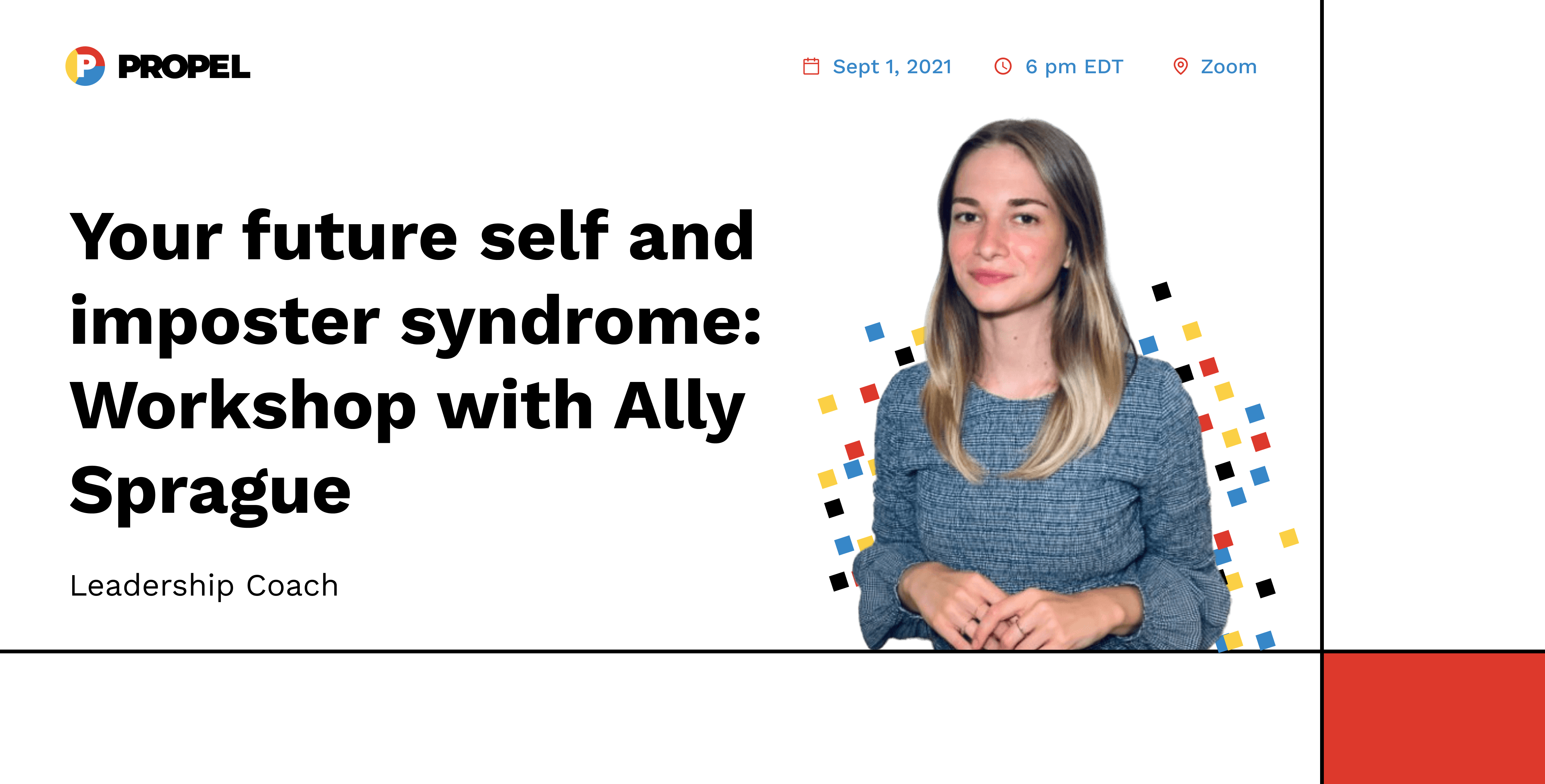 """Workshop on your """"future self"""" & imposter sydrome with leadership coach Ally Sprague"""