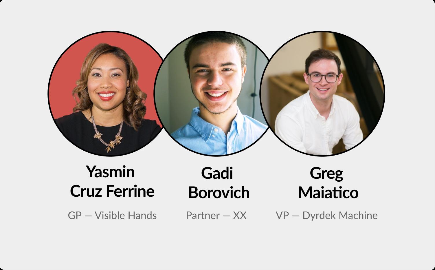 Navigating accelerators and studios: Yasmin Cruz Ferrine, Gadi Borovich, Greg Maiatico