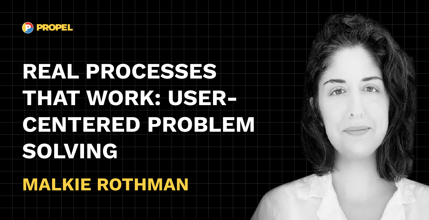 Real processes that work: user-centered problem solving