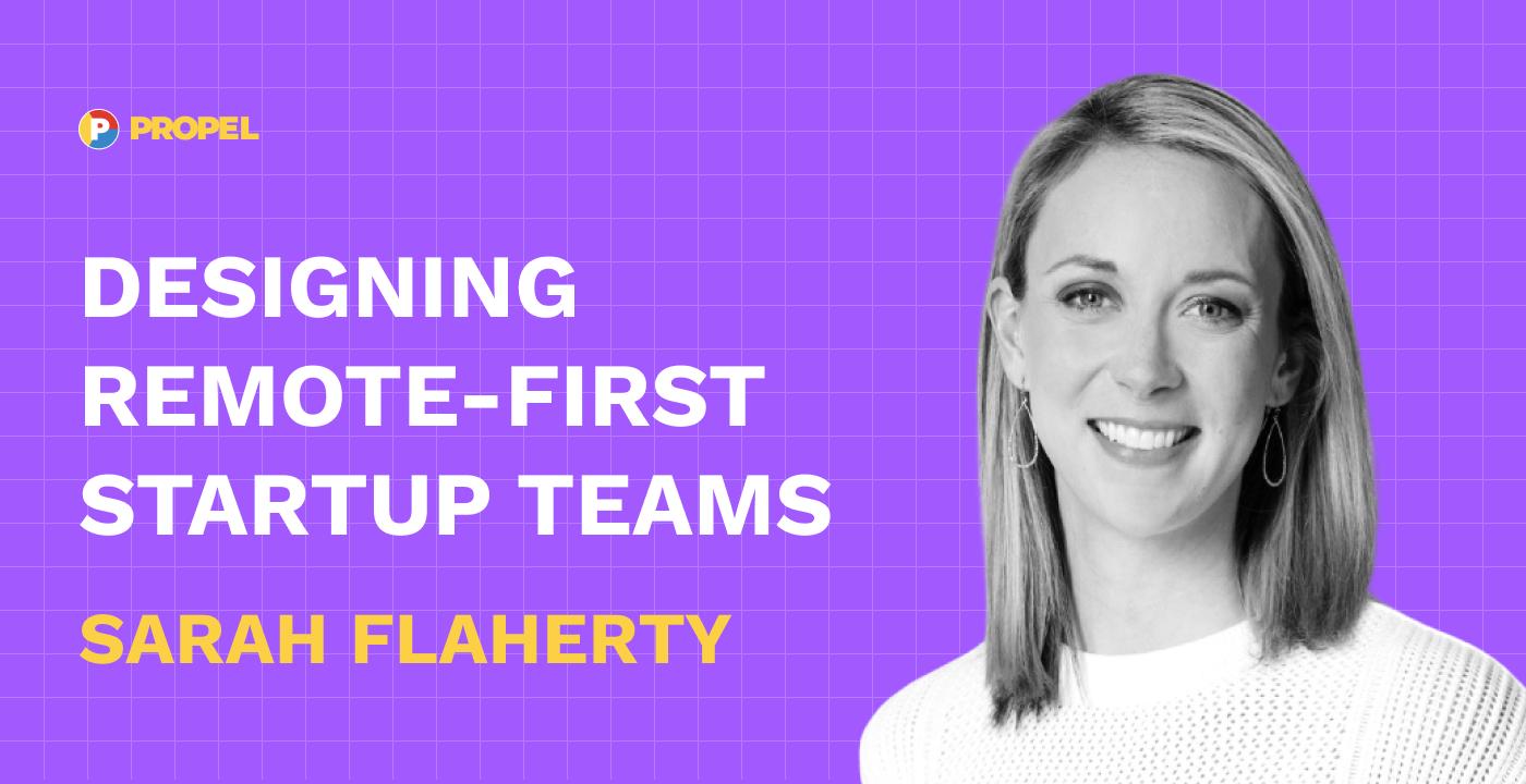 Designing remote-first startup teams