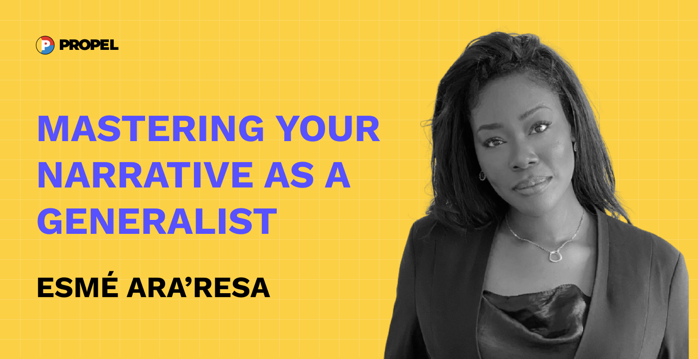 Mastering your narrative as a generalist