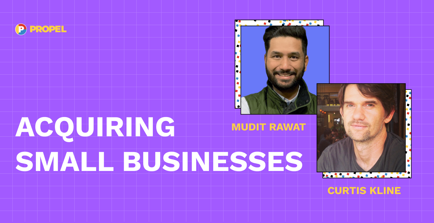 Acquiring small businesses with Mudit Rawat and Curtis Kline