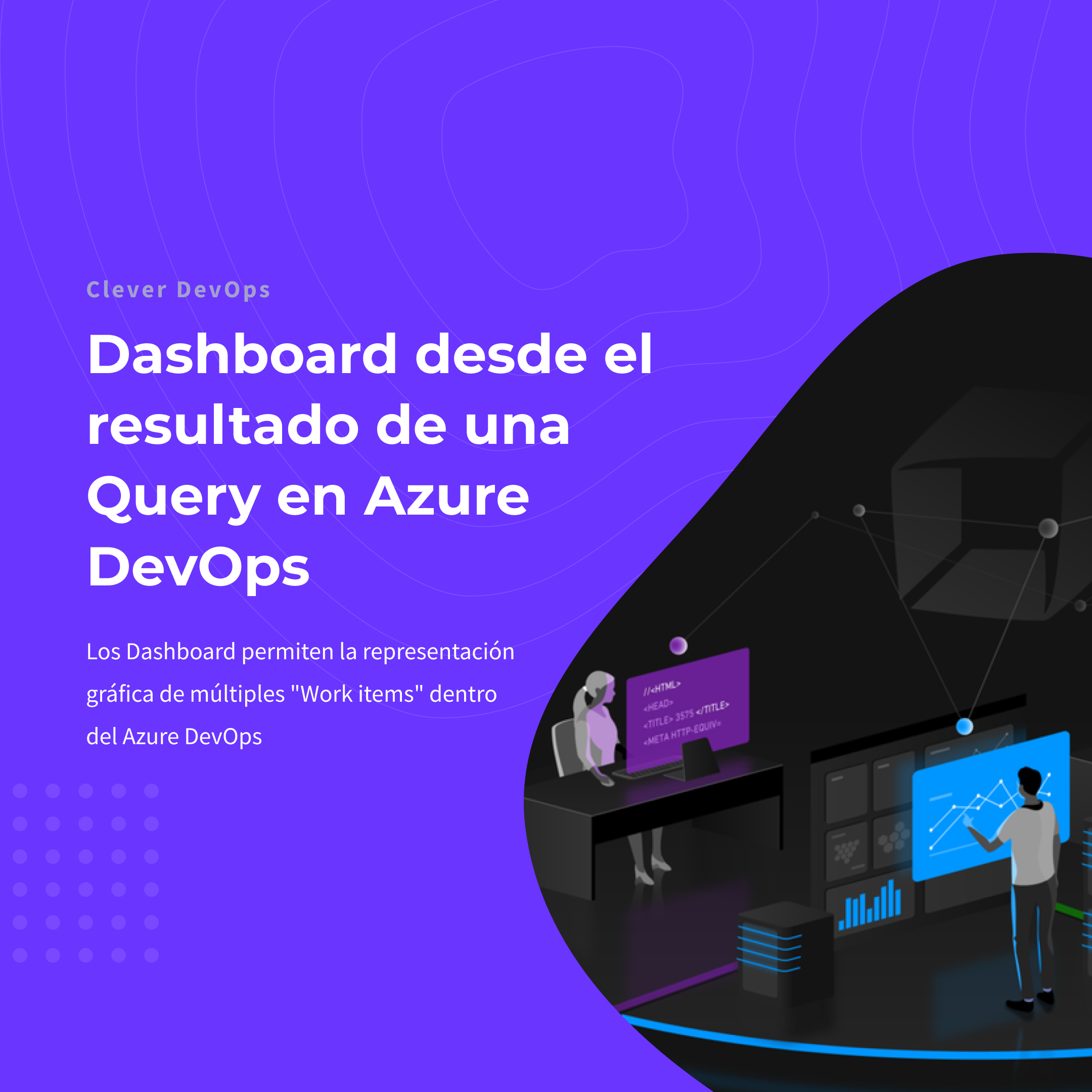 Dashboard desde el resultado de una Query en Azure DevOps