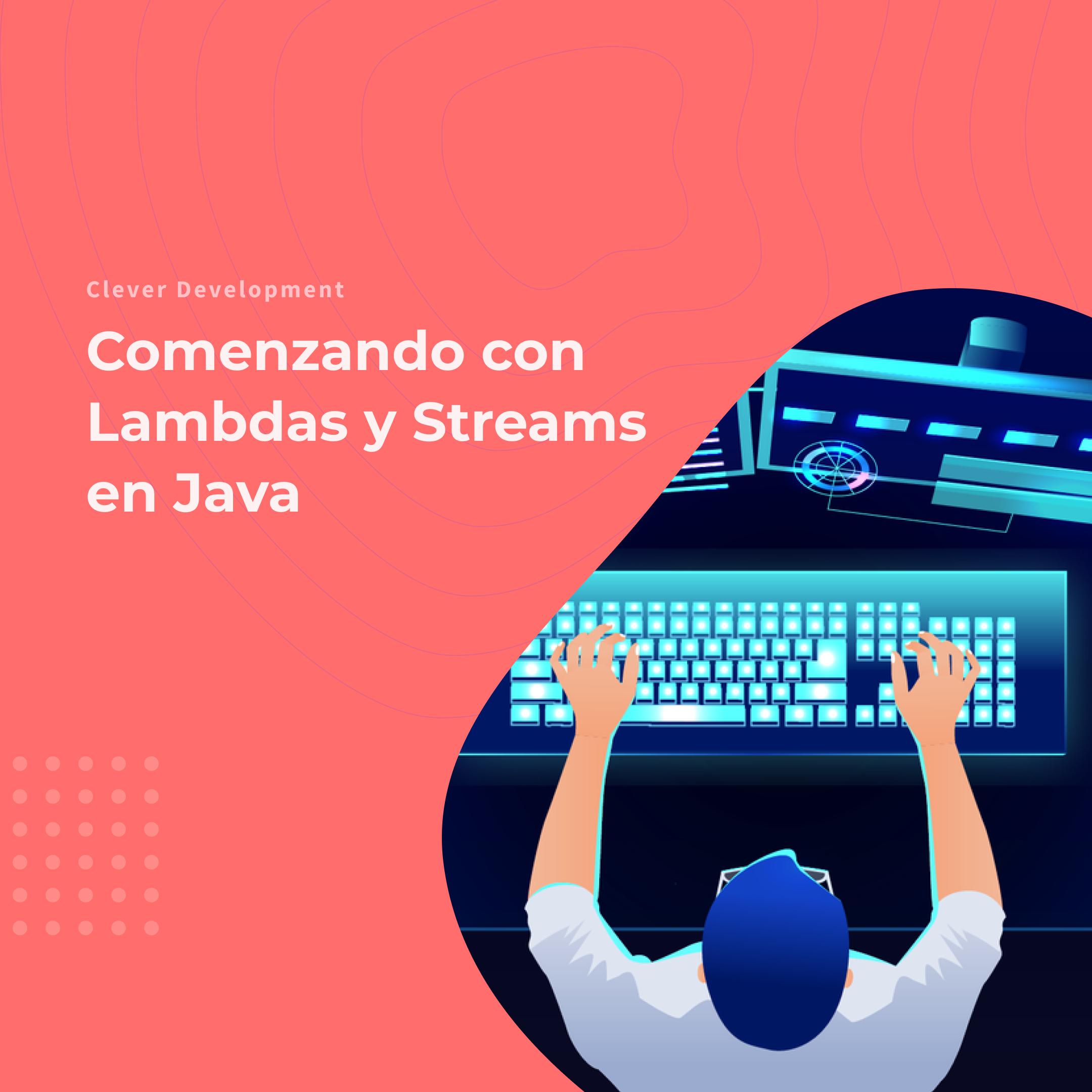 Comenzando con Lambdas y Streams en Java