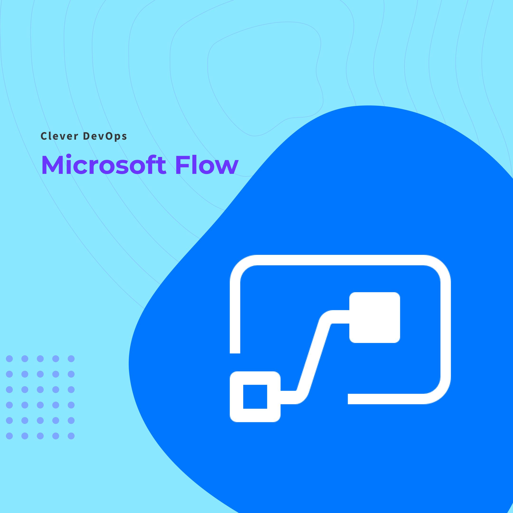 Microsfot Flow