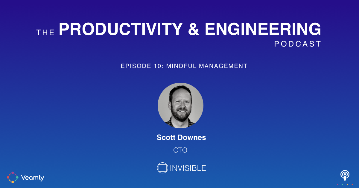 Mindful Management with Scott Downes