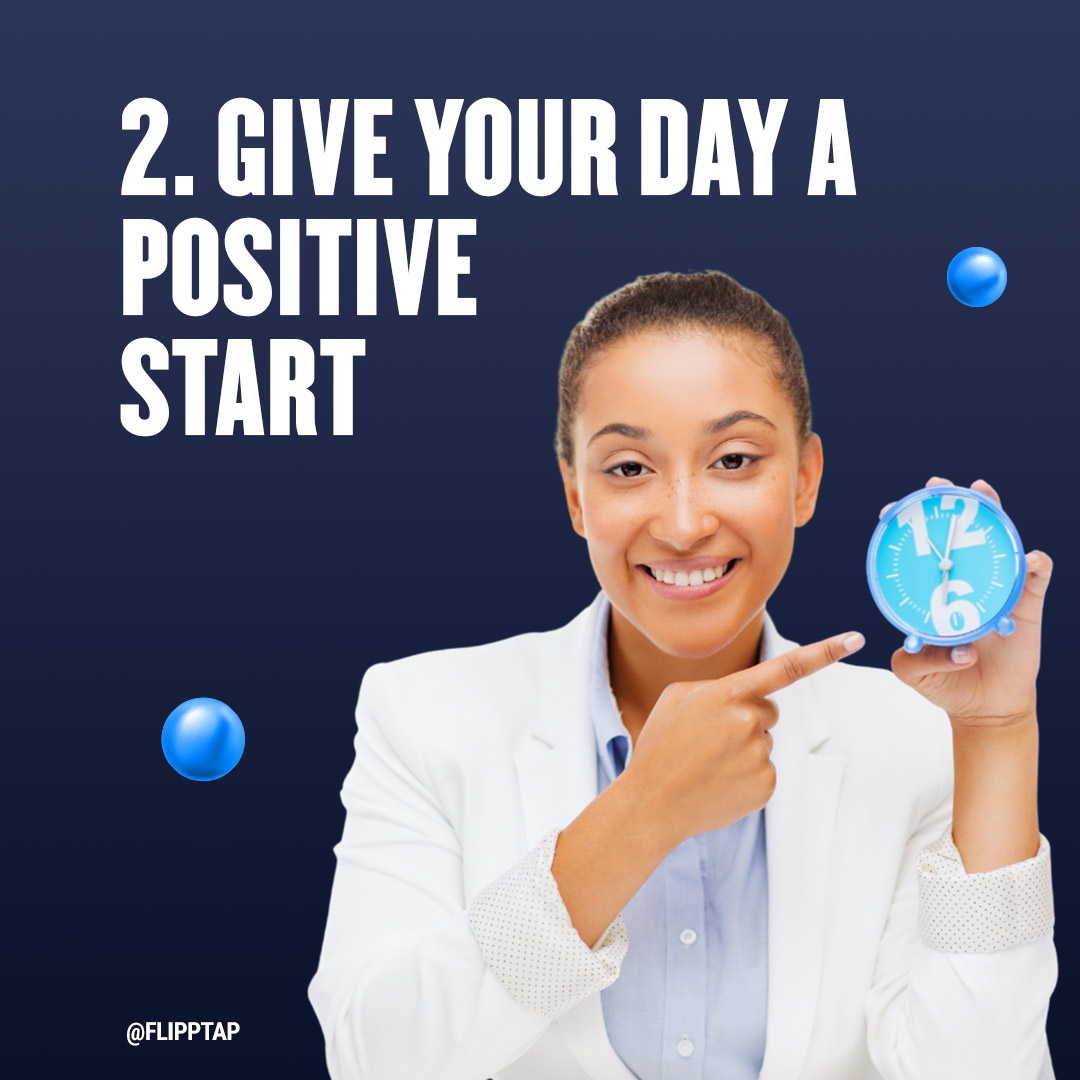"""Image of """"Give your day a positive start"""""""