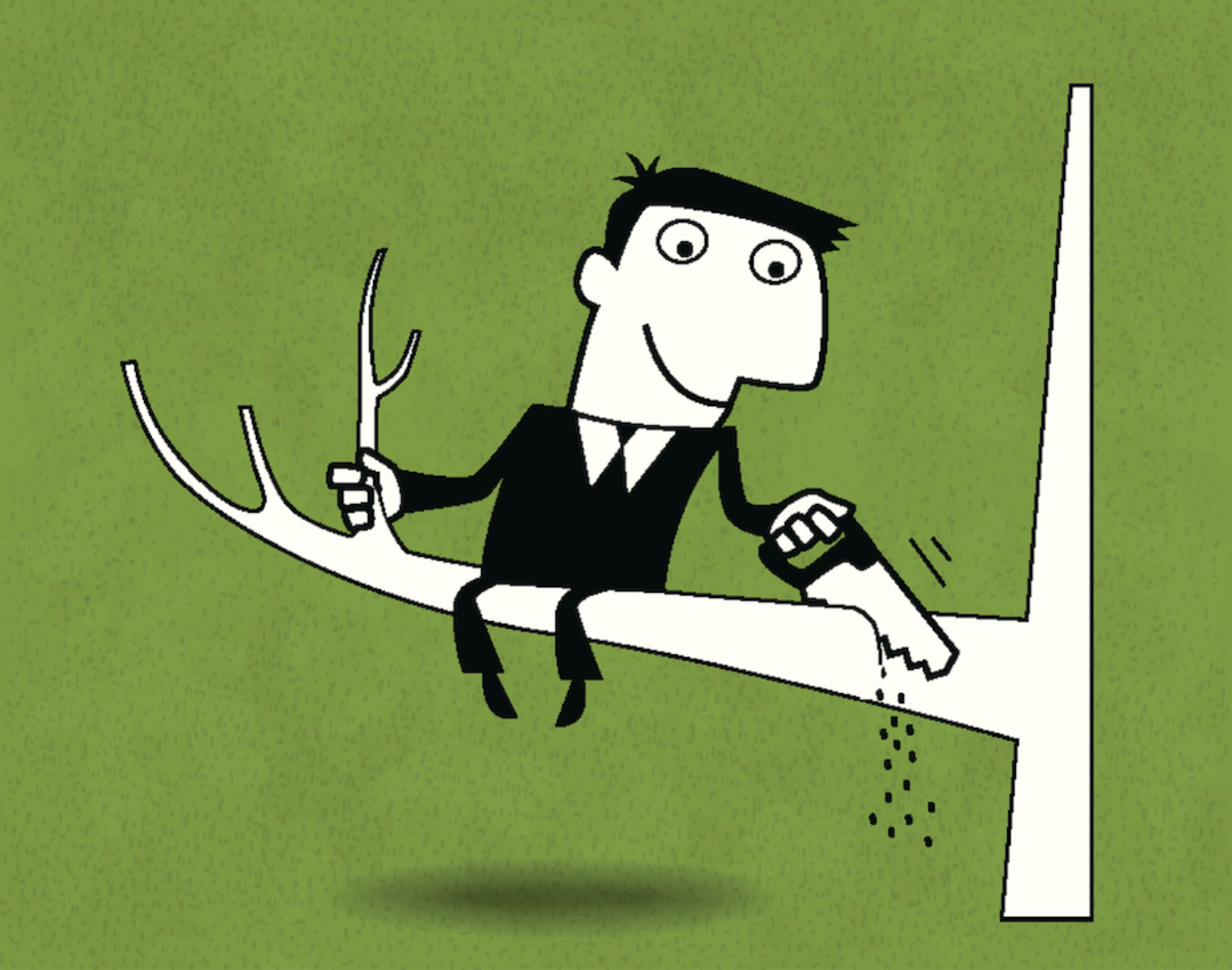cartoon of a businessman cutting off the branch that he's sitting on