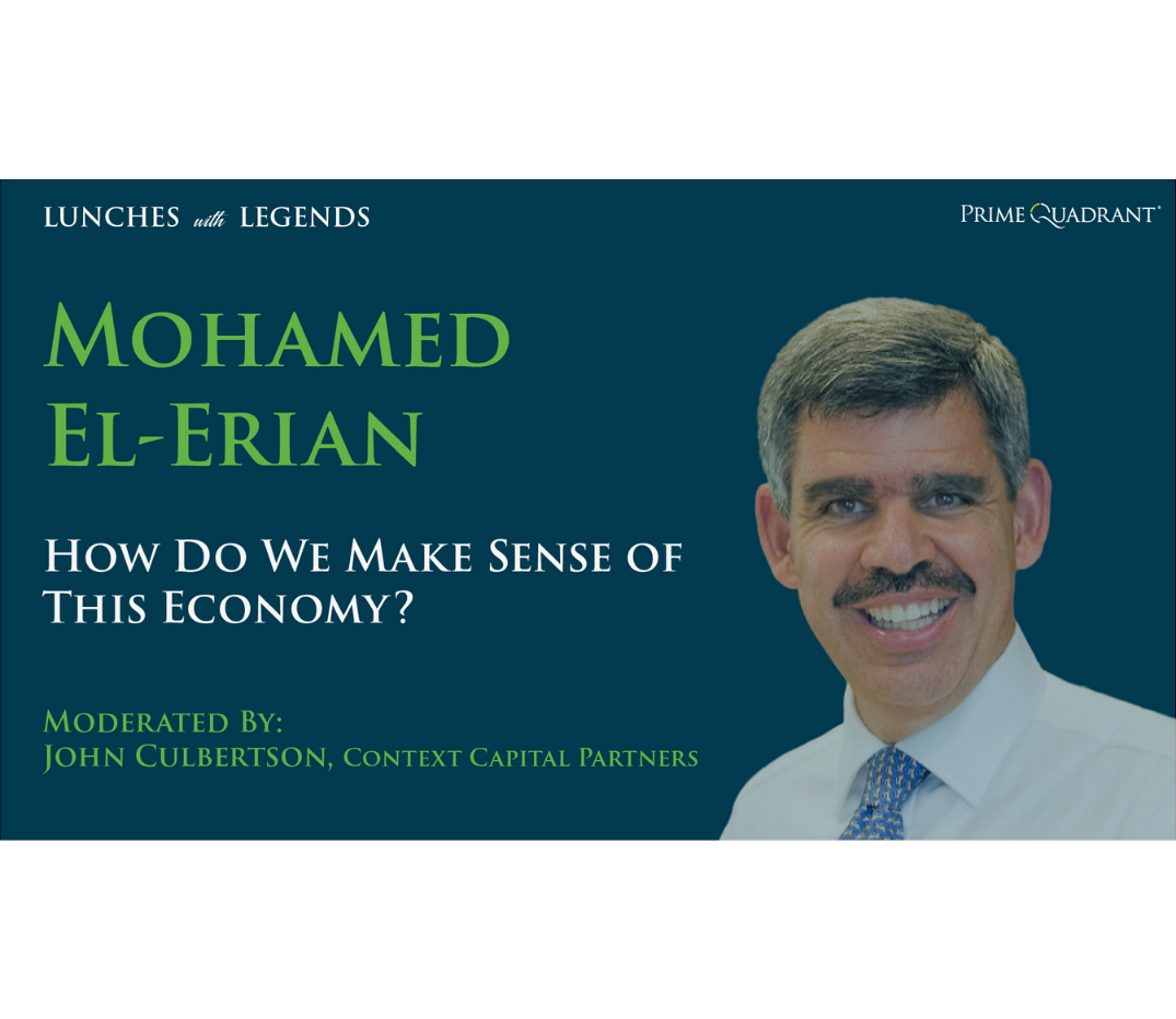 """headshot of Mohamed El-Erian and text that say """"How Do We Make Sense of This Economy?"""""""