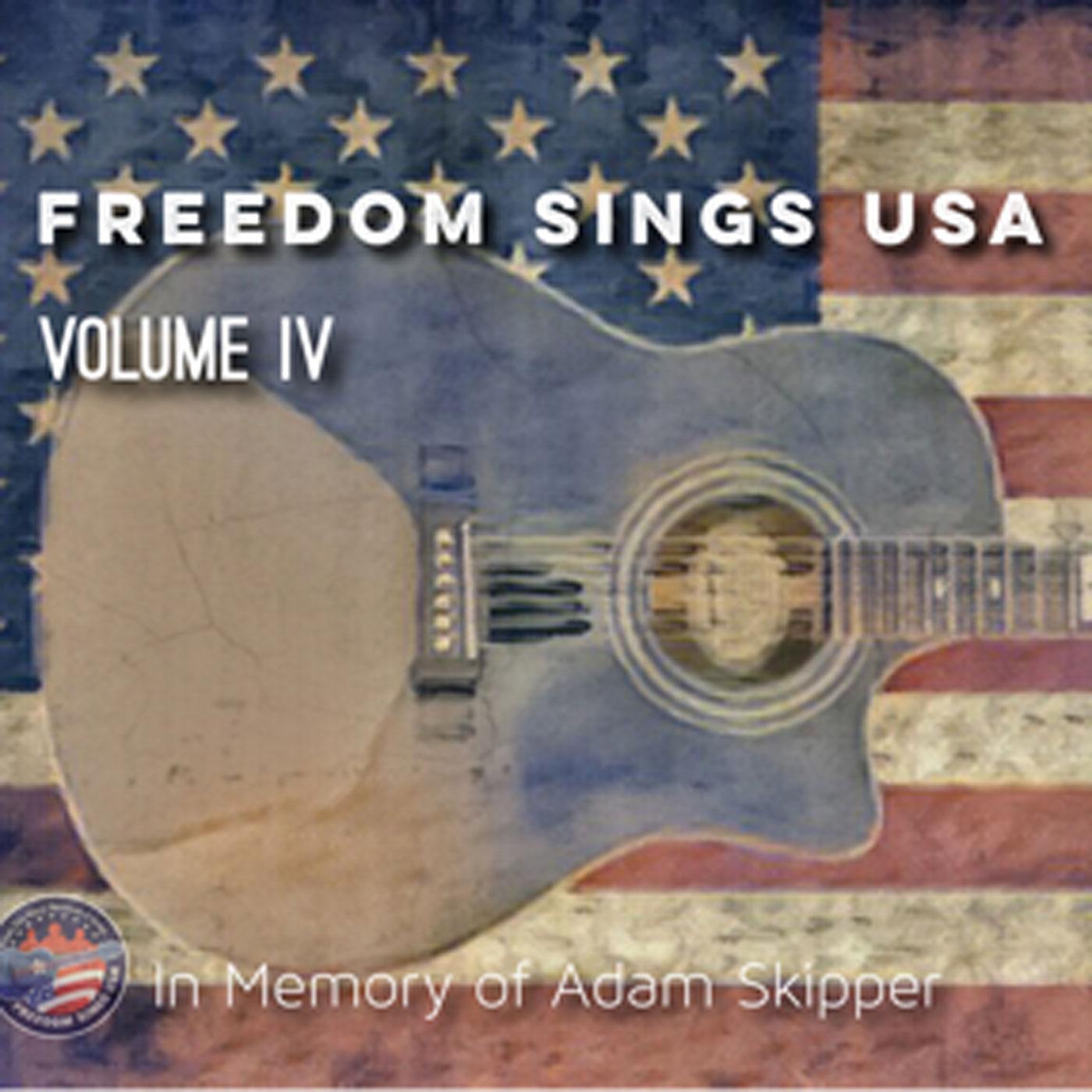 Freedom Sings USA Volume IV